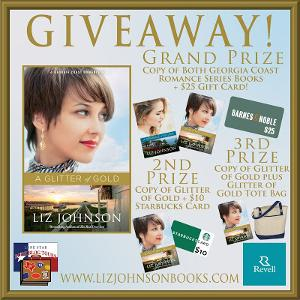 GRAND PRIZE: Copy of Both Georgia Coast Romance Series Books + $25 B&N Gift Card; 2nd Prize: Copy of Glitter of Gold + $10 Starbucks Card; 3rd Prize: Copy of Glitter of Gold plus Glitter of Gold Tote Bag.