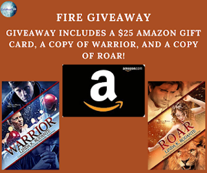 Grand prize package of the winner's choice of format for the previous two books in series, Warrior and Roar, and a $25 Amazon gift card!!