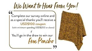 Help us improve by taking this survey for an instant USD$100 coupon code + a chance to win poncho.