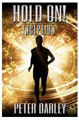 Hold On - Inception by Peter Darley - in Kindle