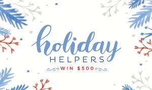 Holiday Helpers  Win $500  NO PIC