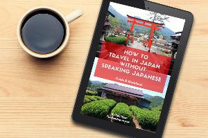 How To Travel In Japan Without Speaking Japanese eBook & cup of coffee