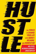 Hustle, The Power to Charge Your Life With Money, Meaning and Momentum Giveaway