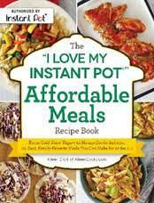 I Love My Instant Pot Affordable Meals