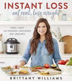 Instant Loss, Eat Real, Lose Weight