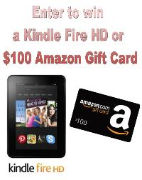 Kindle Fire HD or $100 Amazon Gift Card