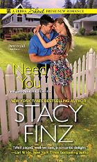 Need You by Stacy Finz - Book Review, Guest Post & Giveaway