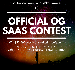 OFFICIAL OG SAAS CONTEST - Win $30k worth of growth marketing software!