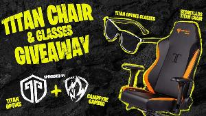 ONE LUCKY WINNER WILL RECEIVE  -Secretlab TITAN series Chair and a pair of Titan Optiks Glasses & 2 LUCKY WINNERS WILL RECEIVE  -a pair of Titan Optiks Glasses