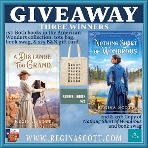 One Winner: $25 Barnes & Noble gift card + both books in the American Wonders Collection by Regina Scott + tote bag + book swag Two Winners: Copy of Nothing Short of Wondrous by Regina Scott + book swag