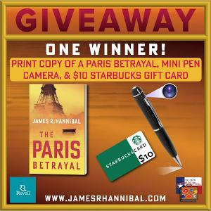 ONE WINNER receives a print copy of The Paris Betrayal, Mini Pen Camera, & $10 Starbucks Gift Card! US Only