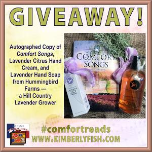 ONE WINNER: Signed copy of COMFORT SONGS + Hummingbird Farms hand lotion & soap set
