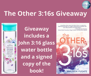 One winner will receive the grand prize package of A John 3:16 glass water bottle and a signed copy of the book!