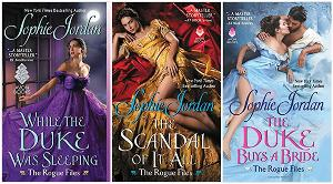 Paperback copies of the complete The Rogue Files series by Sophie Jordan: While the Duke Was Sleeping, The Scandal of It All & The Duke Buys a Bride