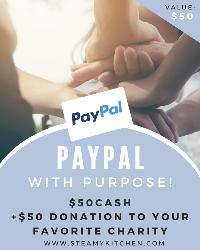 PayPal with Purpose! $100 Gift Card ($50 for you, $50 donated to a charity of your choice)