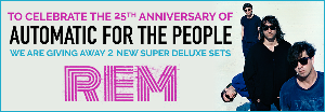 REM 25th Anniversary Giveaway