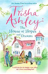 Signed paperback copy of The House of Hopes and Dreams by Trisha Ashley