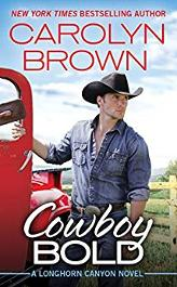 Signed paperback or Kindle copy of Cowboy Bold by Carolyn Brown