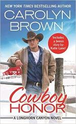 Signed paperback or Kindle copy of Cowboy Honor by Carolyn Brown (winner's choice)