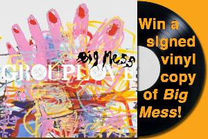 Signed Vinyl Copy of 'Big Mess' by Grouplove