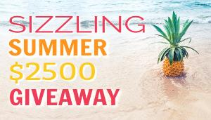 Sizzling Summer $2500 Giveaway