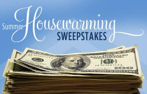 Summer housewarming sweepstakes