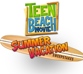 Teen Beach Movie Summer Vacation Sweepstakes