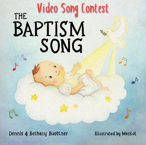 The Baptism Song Video Contest