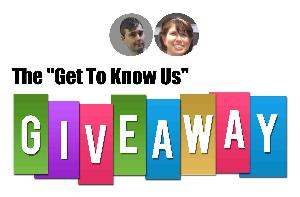 """The """"Get To Know Us"""" Giveaway"""