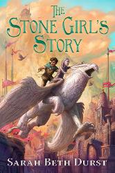 The Stone Girl's Story by Sarah Beth Durst - Book Review, Interview & Giveaway