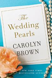 The Wedding Pearls by Carolyn Brown - Book Review & Giveaway