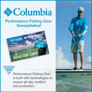 Contest the west marine and columbia performance for Free fishing tackle giveaway