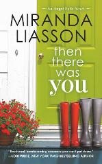Then There Was You by Miranda Liasson - Book Review, Excerpt & Giveaway