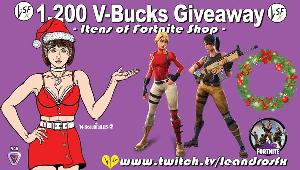 This is a giveaway of 1.200 v-bucks itens of Fortnite in the game shop of your choice