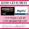 $100 Amazon Gift Card or PayPal Cash