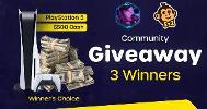 3 Winners can choose between a PS5 and $500 cash each!!