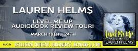 AUDIOBOOK REVIEW & GIVEAWAY: LEVEL ME UP BY LAUREN HELMS