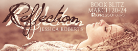 BLITZ & GIVEAWAY: REFLECTION BY JESSICA ROBERTS