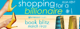 BLITZ & GIVEAWAY: SHOPPING FOR A BILLIONAIRE BY JULIA KENT