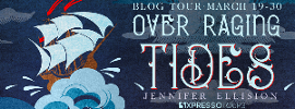 Blog Tour with Giveaway: Over Raging Tides by Jennifer Ellision
