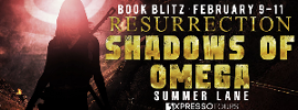 Book Blitz & Giveaway - Resurrection: Shadows of Omega by Summer Lane