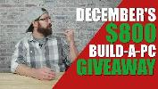 December's $800 Build-A-PC Giveaway