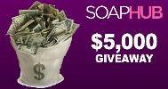 Enter to win the SoapHUB $5000 Total Cash giveaway