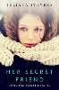 Her Secret Friend & When Two Worlds Collide by Juliana Stevens - Book Reviews & Giveaway