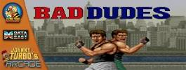 Johnny Turbo's Arcade: Bad Dudes Giveaway