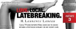 Love. Local. Latebreaking. by H. Laurence Lareau Behind the Scenes, Book Tour & Gift Card Giveaway