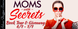 Moms With Secrets & Giveaway