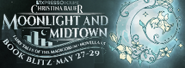 Moonlight And Midtown by Christina Bauer Blitz and #Giveaway