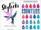 Paperback copies of Skylarks and Countless by Karen Gregory