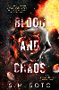 Signed paperback of Blood and Chaos + matching swag